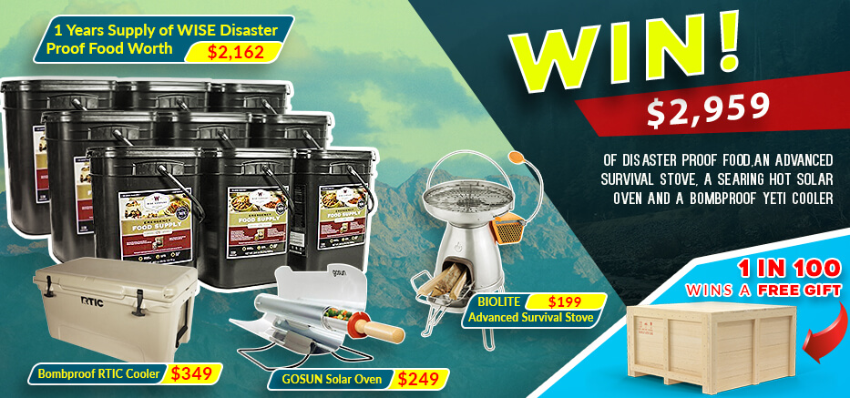 Win $2,959 Of Disaster Proof Food, An Advanced Survival Stove,<br />A Searing Hot Solar Oven, And A Bombproof Rtic Cooler